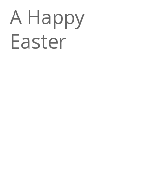 """Afficher """"A Happy Easter"""""""