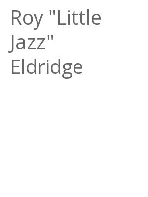 """Afficher """"Roy """"Little Jazz"""" Eldridge"""""""