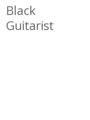 """Afficher """"Black Guitarist"""""""