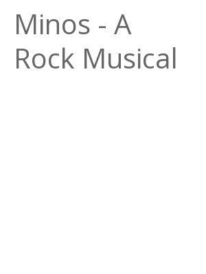"""Afficher """"Minos - A Rock Musical"""""""