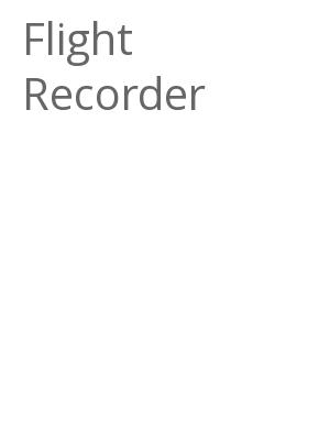 """Afficher """"Flight Recorder"""""""