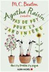 """Afficher """"Agatha Raisin enquête - Tome 3 : Pas de pot pour la jardinière"""""""