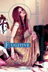 """Afficher """"Le Dernier jardin - Tome 2 : Fugitive"""""""