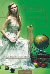 "Afficher ""Le Dernier jardin - Tome 3 : Rupture"""