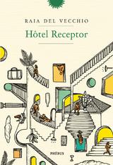 """Afficher """"Hôtel Receptor"""""""