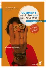 """Afficher """"Les aventures de Maxime - Tome 4 : Comment maximiser (enfin) ses vacances"""""""