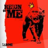 "Afficher ""Reign of Me"""