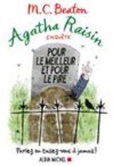 """Afficher """"Agatha Raisin enquête - Tome 5 : Pour le meilleur et pour le pire"""""""