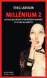 """Afficher """"Millénium 2 - La fille qui rêvait d'un bidon d'essence et d'une allumette"""""""