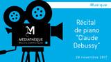 """Afficher """"Récital de piano """"Claude Debussy"""""""""""