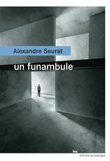 """Afficher """"Un funambule"""""""
