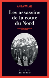 "Afficher ""Les assassins de la route du Nord"""