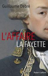 """Afficher """"L'Affaire La Fayette"""""""