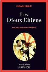 """Afficher """"Les Dieux-Chiens"""""""