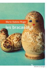"""Afficher """"Les bracassées"""""""