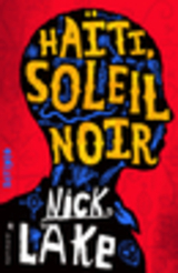 """Afficher """"Haïti, soleil noir"""""""
