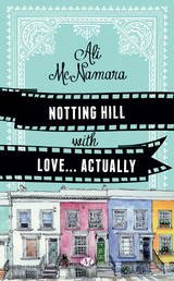 """Afficher """"Notting Hill With Love… Actually"""""""