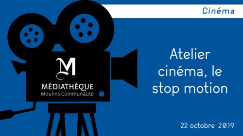 """Afficher """"Atelier cinéma, le stop motion"""""""