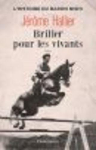 """Afficher """"Briller pour les vivants"""""""