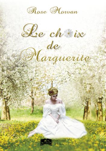 """Afficher """"Le choix de Marguerite"""""""
