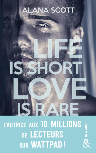 """Afficher """"Life is short, Love is rare"""""""