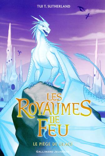 """Afficher """"Les Royaumes de Feu (Tome 7) - Le piège de Glace"""""""