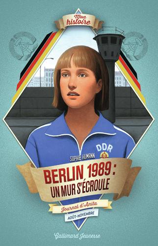 """Afficher """"Berlin, 1989 : un mur s'écroule"""""""