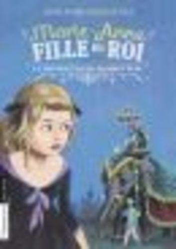 """Afficher """"Marie-Anne, fille du roi (Tome 5) - La malédiction du diamant bleu"""""""