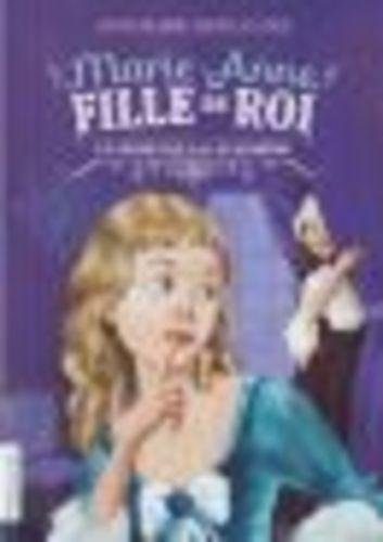"""Afficher """"Marie-Anne, fille du roi (Tome 3) - Le Secret de la lavandière"""""""