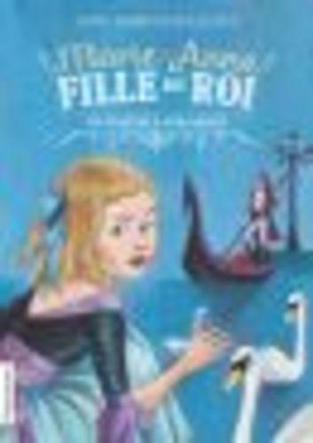 """Afficher """"Marie-Anne, fille du roi (Tome 2) - Un traître à Versailles"""""""