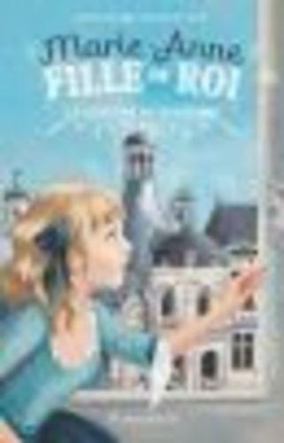 """Afficher """"Marie-Anne, fille du roi (Tome 6) - Le fantôme de Chambord"""""""