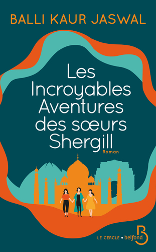 """Afficher """"Les Incroyables Aventures des soeurs Shergill"""""""