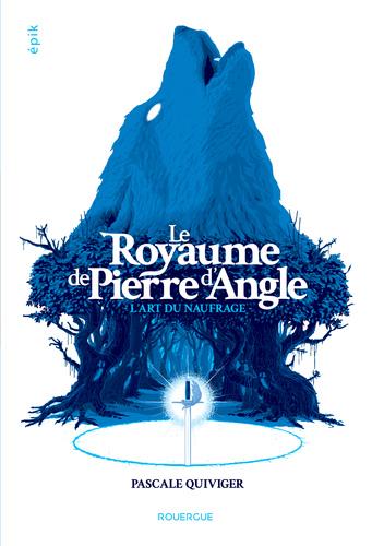 """Afficher """"Le royaume de Pierre d'Angle, T1"""""""