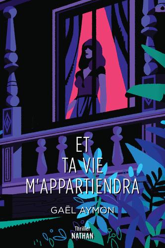 """Afficher """"Et ta vie m'appartiendra - Roman Thriller - Dès 14 ans"""""""