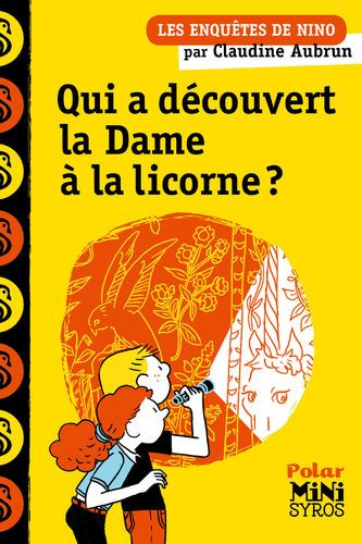 """Afficher """"Qui a découvert la Dame à la licorne ?"""""""