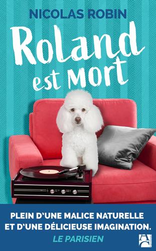 """Afficher """"Roland est mort"""""""