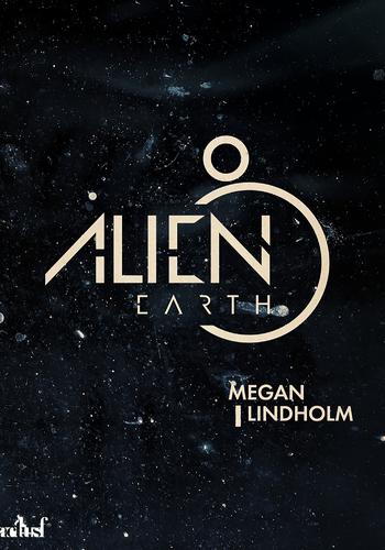 """Afficher """"Alien Earth"""""""