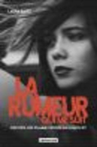"""Afficher """"La rumeur qui me suit"""""""