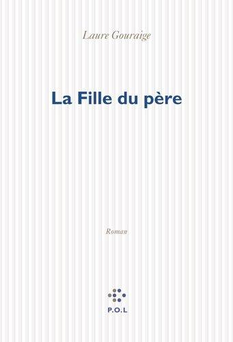 """Afficher """"La Fille du père"""""""