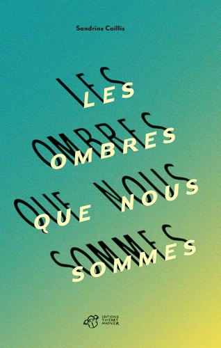 """Afficher """"Les ombres que nous sommes"""""""
