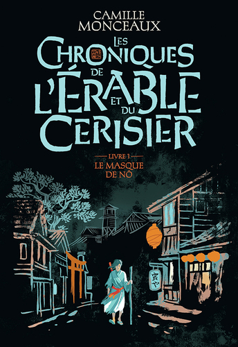 """Afficher """"Les chroniques de l'érable et du cerisier (Tome 1) - Le masque de Nô"""""""