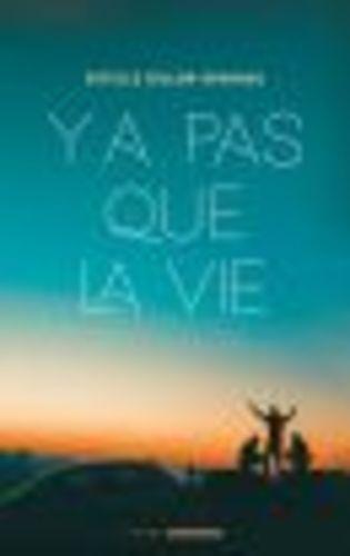 """Afficher """"Y a pas que la vie"""""""