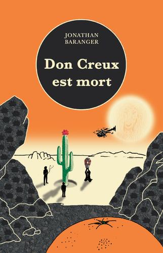 """Afficher """"Don Creux est mort"""""""