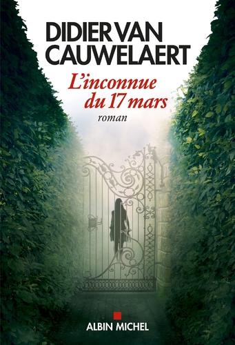 """Afficher """"L'Inconnue du 17 mars"""""""