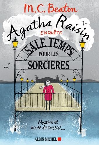 """Afficher """"Agatha Raisin enquête 9 - Sale temps pour les sorcières"""""""