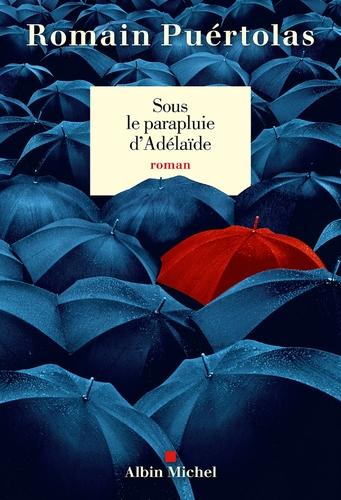 """Afficher """"Sous le parapluie d'Adelaïde"""""""
