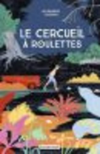 """Afficher """"Le cercueil à roulettes"""""""