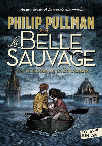 """Afficher """"La trilogie de la Poussière (Tome 1) - La Belle Sauvage"""""""