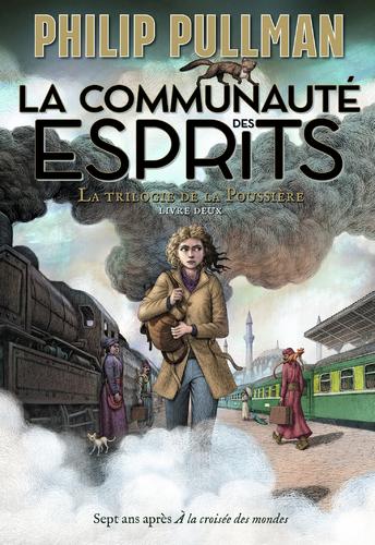 """Afficher """"La trilogie de la Poussière (Tome 2) - La communauté des esprits"""""""