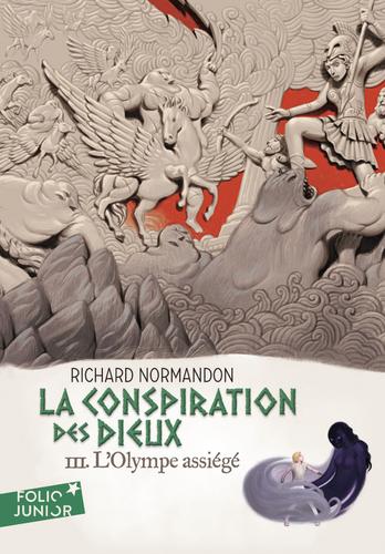 """Afficher """"La conspiration des dieux (Tome 3) - L'Olympe assiégé"""""""